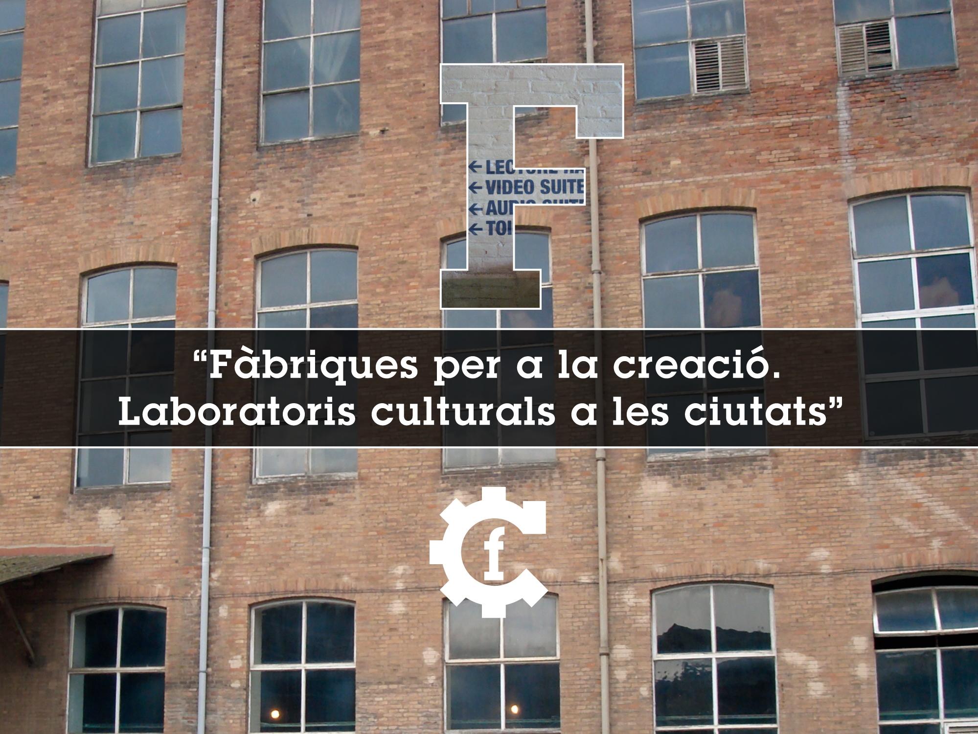 pacoiglesias_bcncultura_fabriques_creacio-01